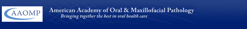 American Academy of Oral & Maxillofacial Pathology